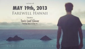 Farewell Hawaii – An Art Film