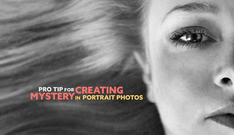 Pro-Photography-Tip-for-Creating-Mystery-in-Portrait-Photos-intro