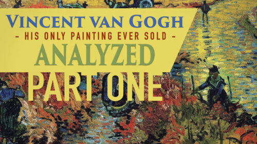 Van Gogh analyzed-part one-youtube