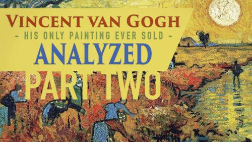 Van Gogh analyzed-part two-youtube