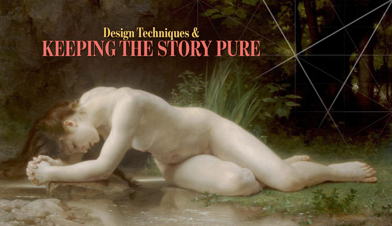Design-techniques-and-keeping-the-story-pure-intro