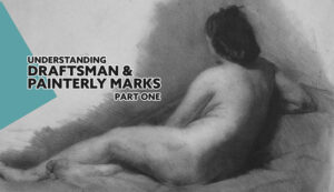 Understanding-Draftsman-and-Painterly-Marks-Thomas-Eakins-Intro-part1