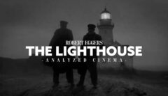 The-Lighthouse-Analyzed-Robert-Eggers-intro