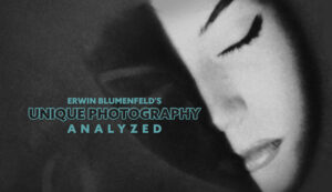 Unique-Photography-Analyzed-Erwin-Blumenfeld-intro