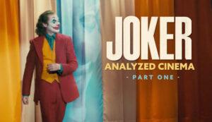 Joker-Analyzed-Analyzed-Cinema-intro-part-1