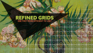 Van-Gogh-refined-grids-are-they-more-efficient-intro