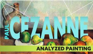 Paul-Cezanne-Analyzed-Still-Life-Painting-intro