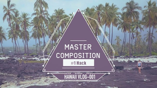 Dynamic Symmetry and Mastering Composition-Number-One-Hack-for-Mastering-Composition-Intro-titles-YouTube-copy-blog-size