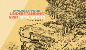 Dynamic-Symmetry-Understanding-Grid-Similarities-drawing-001vangogh-intro-2